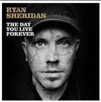 "Gewinnt Ryan Sheridans Platinalbum ""The Day You Live Forever"""