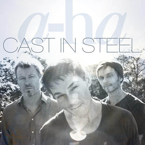 "a-ha ""Cast In Steel"""