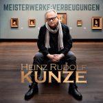 Jetzt das Album von Heinz Rudolf Kunze gewinnen